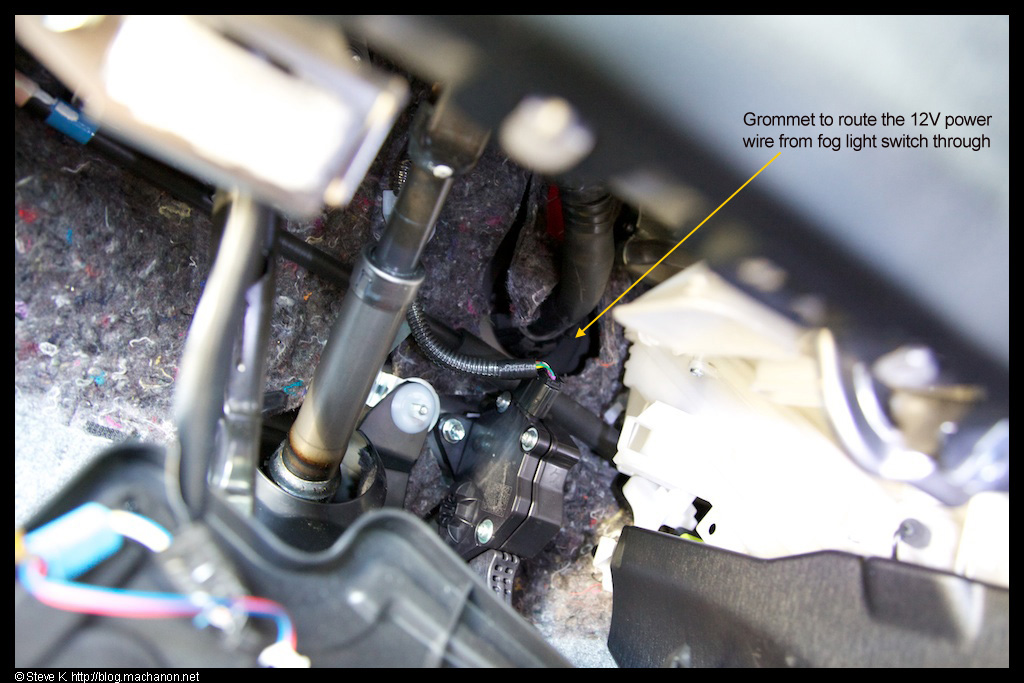 Grommet in cabin where you need to route the 12V power wire from the fog light switch through